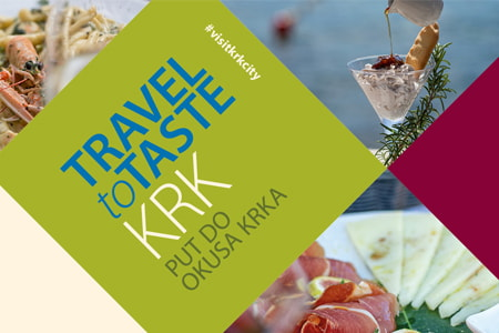 Travel to Taste Krk / Put do okusa Krka